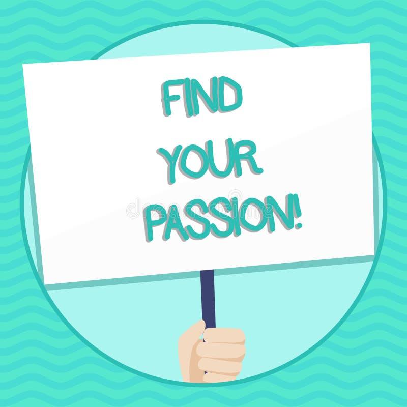 词文字文本发现您的激情 没有其他失业的企业概念没找到富挑战性梦想事业手 向量例证