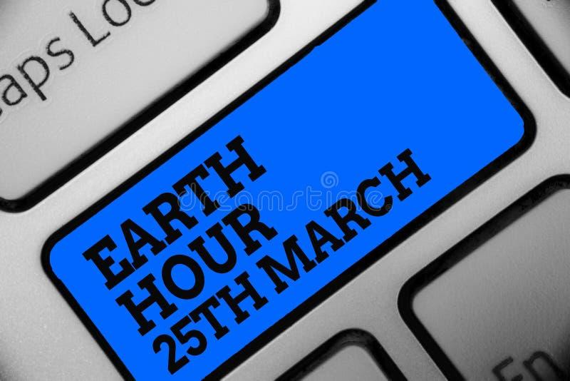 词文字文本地球小时3月25日 标志承诺的企业概念对行星组织了全世界资金计算机progr 库存照片