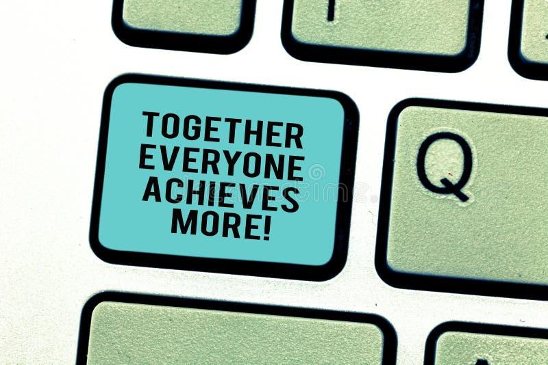 词文字文本大家一起达到更多 配合的企业概念给更好的决赛成绩键盘键 免版税库存照片
