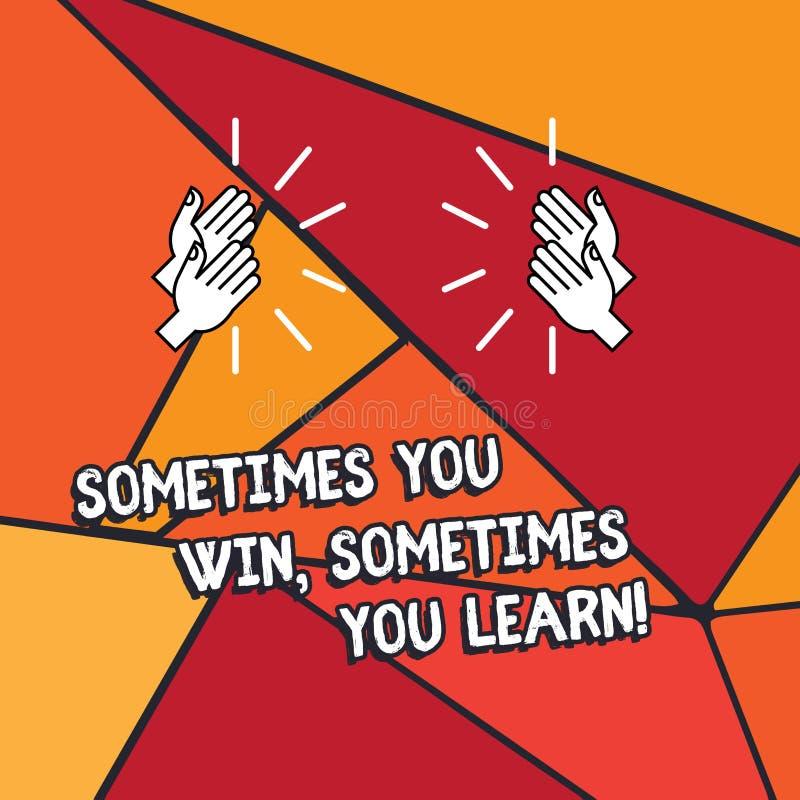 词文字文本您有时赢得您有时学会 企业概念为,如果不是优胜者获取了经验胡 皇族释放例证