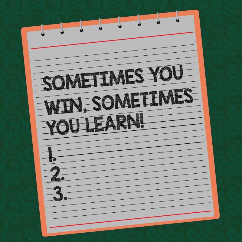 词文字文本您有时赢得您有时学会 企业概念为,如果不是优胜者获取了被排行的经验 库存例证