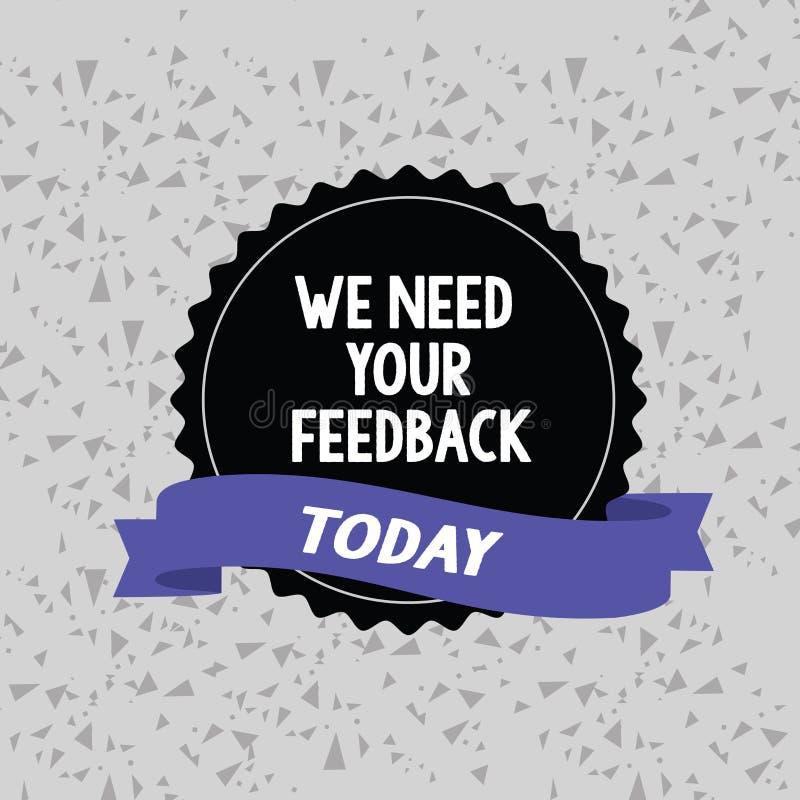 词文字文本我们需要您的反馈 批评的企业概念指定说可以是完成的改善空白的颜色 向量例证