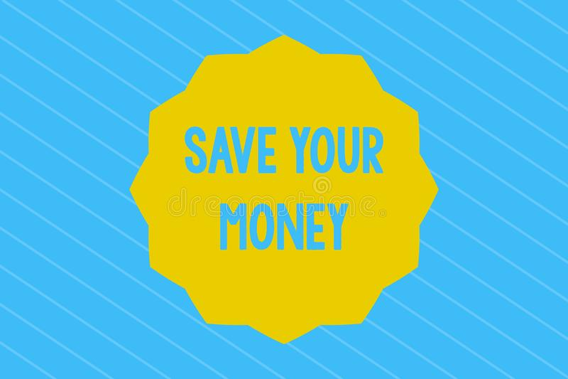 词文字文本救球您的金钱 企业概念为在银行保留您的储款或保护它的股票不浪费 库存例证