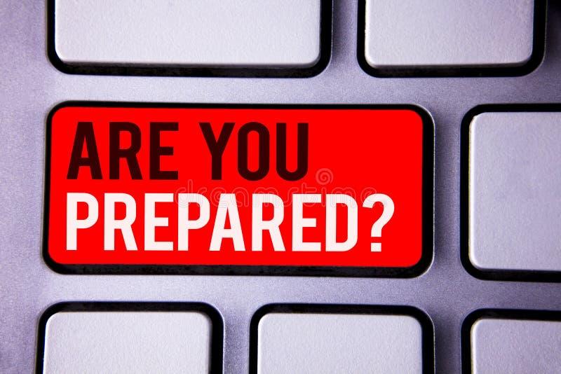 词文字文本是您准备了问题 准备好准备准备评估评估白色文本的tw企业概念 免版税库存照片