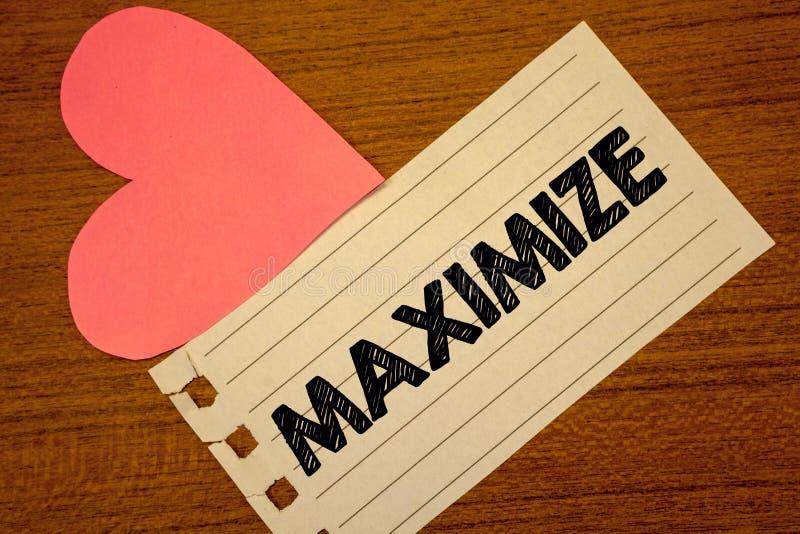 词文字文本最大化 增加的企业概念到最了不起的可能的数额或程度做更大的Paperpiece页他 免版税库存图片