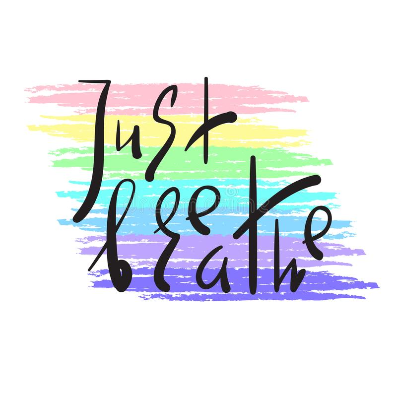请呼吸-简单启发和诱导行情 手拉的美好的字法 激动人心的海报的,瑜伽横幅印刷品, 库存例证