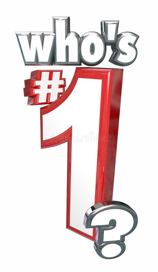 谁是第一#1 3d信件词高层领导人位置 向量例证