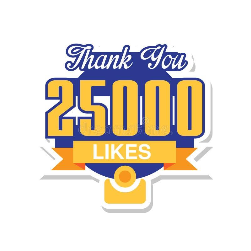 谢谢25000喜欢,社会媒介网络的,感谢模板在白色的净朋友喜欢传染媒介例证 向量例证