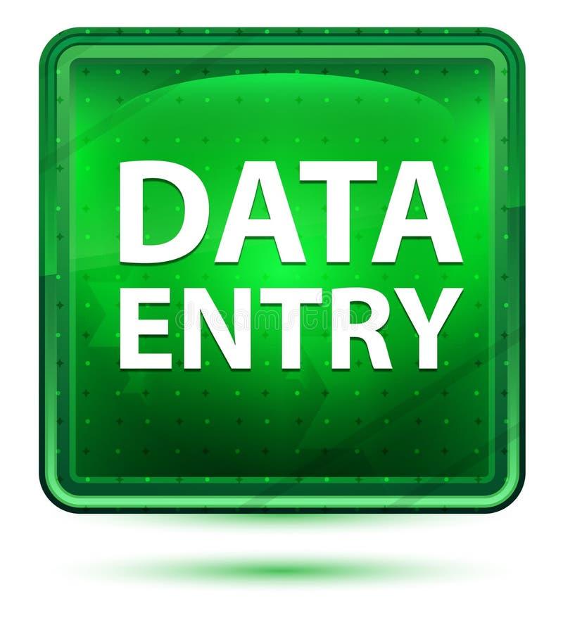 资料输入霓虹浅绿色的方形的按钮 向量例证