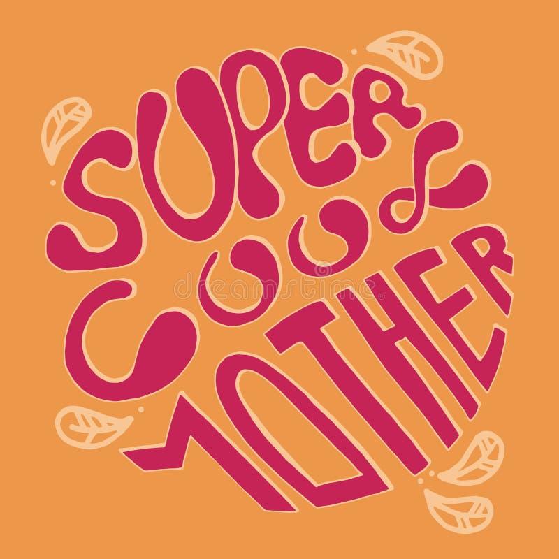 超级凉快的母亲-在圈子的五颜六色的在上写字的词组 贺卡的,母亲节海报,横幅,印刷品文本 库存例证