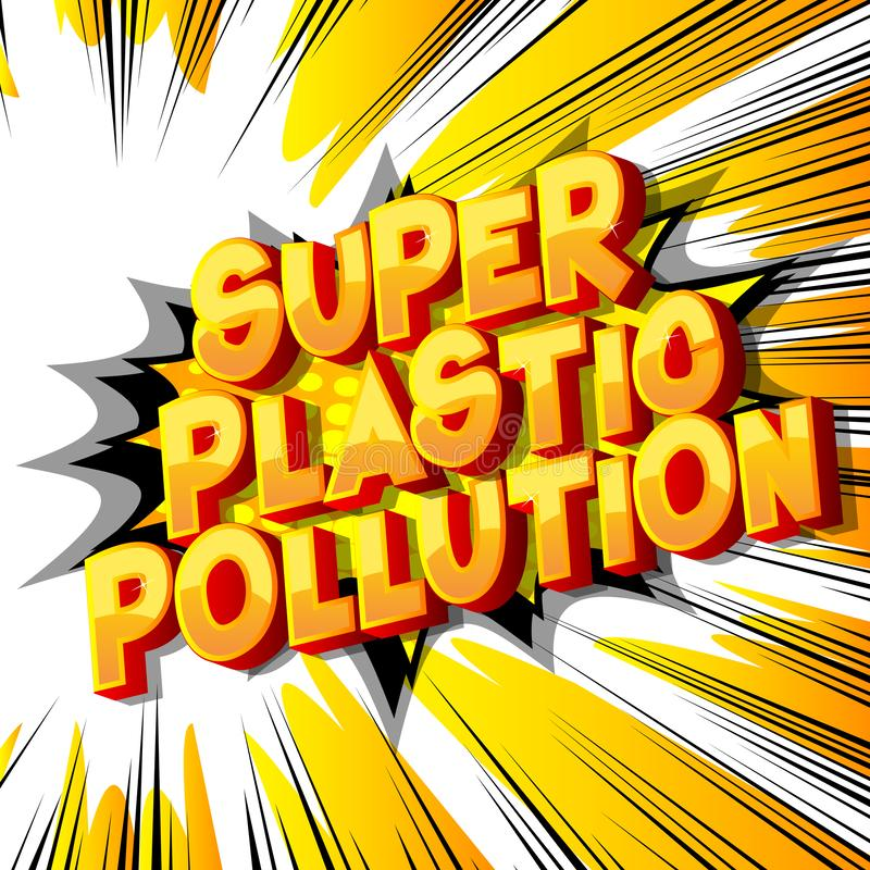 超级塑料污染-漫画样式词 向量例证