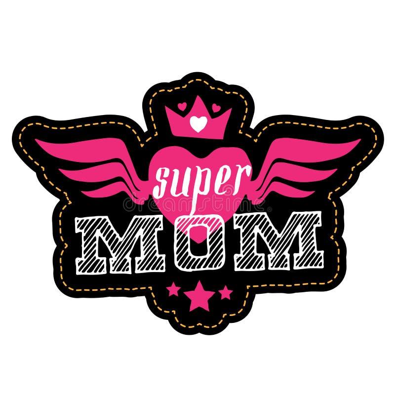 超级妈妈 为有字法的,翼,心脏,冠T恤杉打印 向量例证