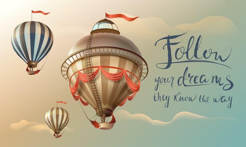 跟随他们认识方式的您的梦想 措辞行情手写的文本和气球在天空 皇族释放例证