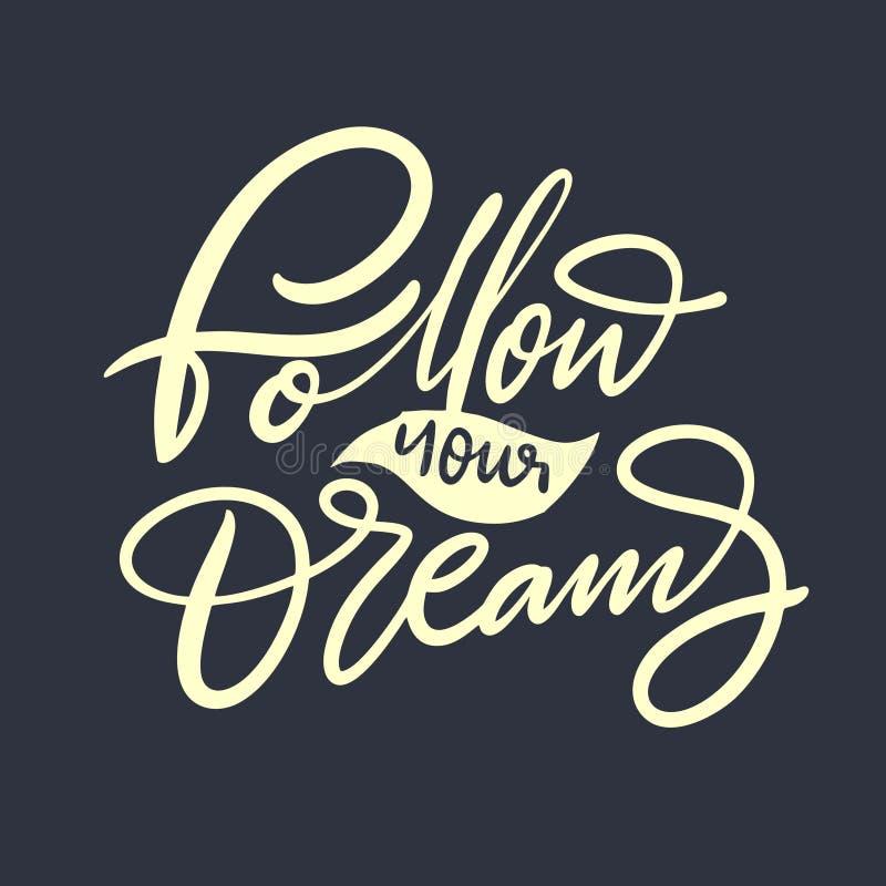 跟随您的梦想手拉的传染媒介字法 假日词组 库存例证