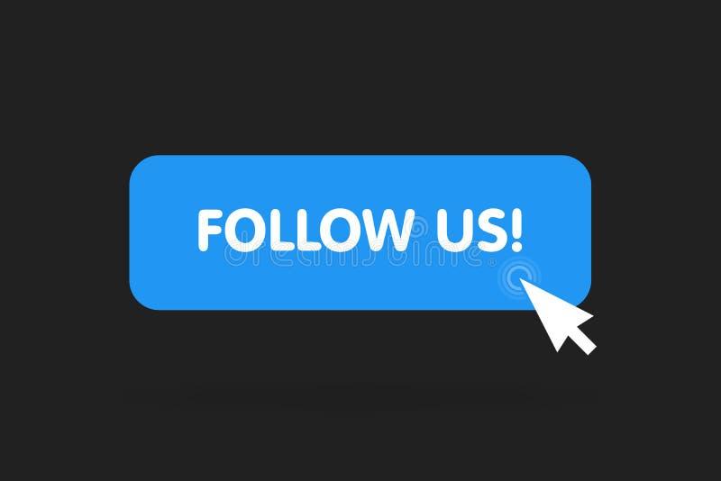 跟随我们与游标在一个平的设计的按钮象 向量例证