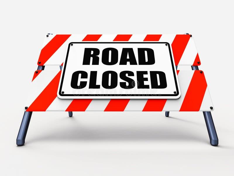 路被关闭的标志代表路障障碍或 库存例证