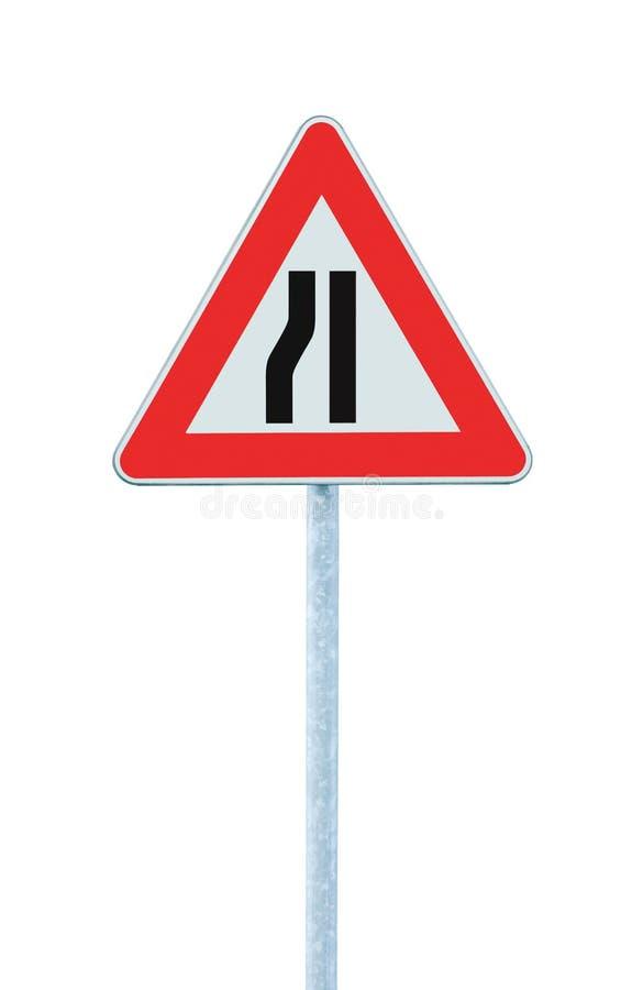 路面狭窄在杆,左手边签字,被隔绝 库存图片