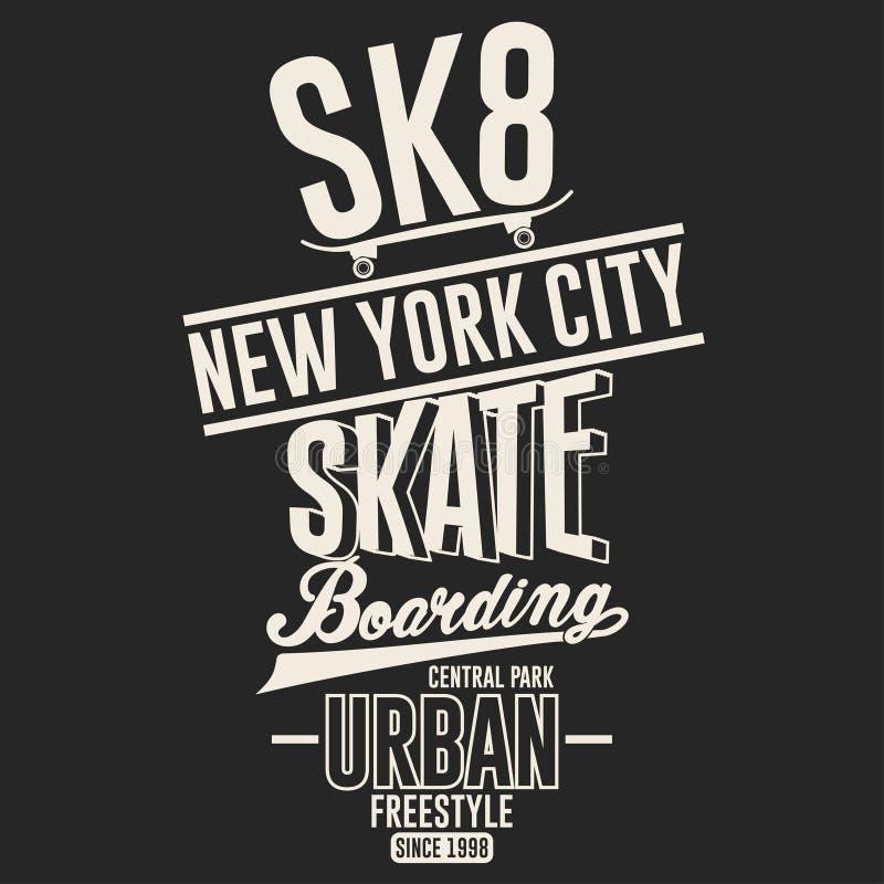 踩滑板的自由式纽约T恤杉图形设计 向量 库存例证