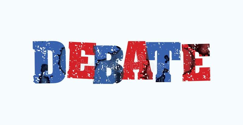 辩论概念被盖印的词艺术例证 库存例证