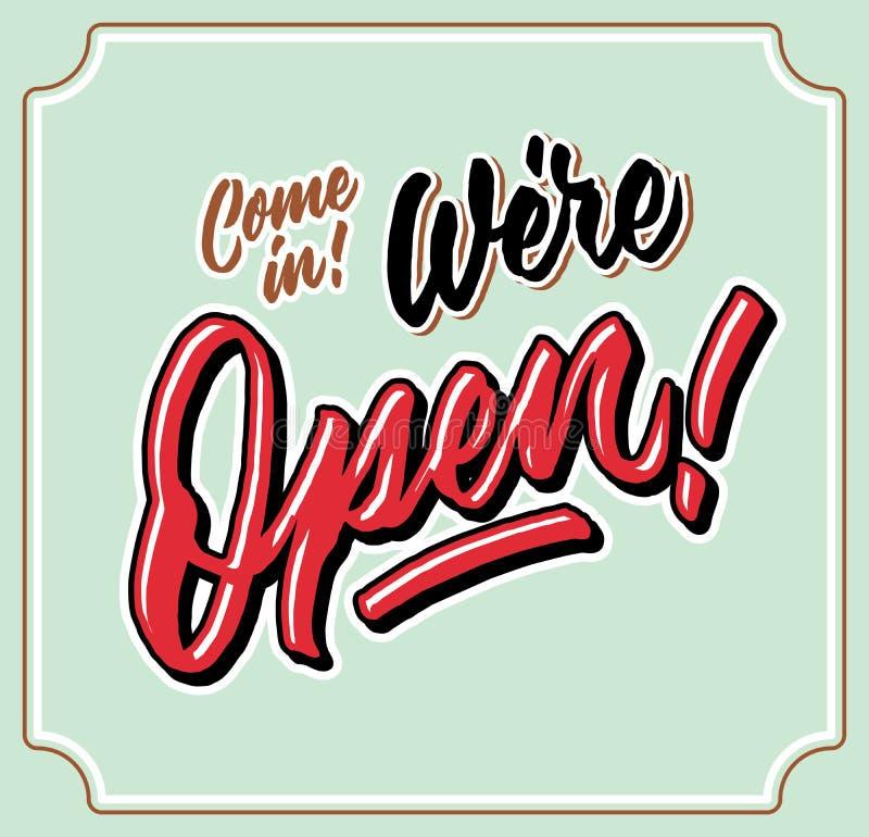 进来我们是开放葡萄酒手letttering的印刷术商店门标记 库存图片