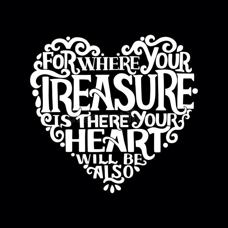 递与您的珍宝的圣经诗歌的字法,那里您的心脏也在黑背景 向量例证