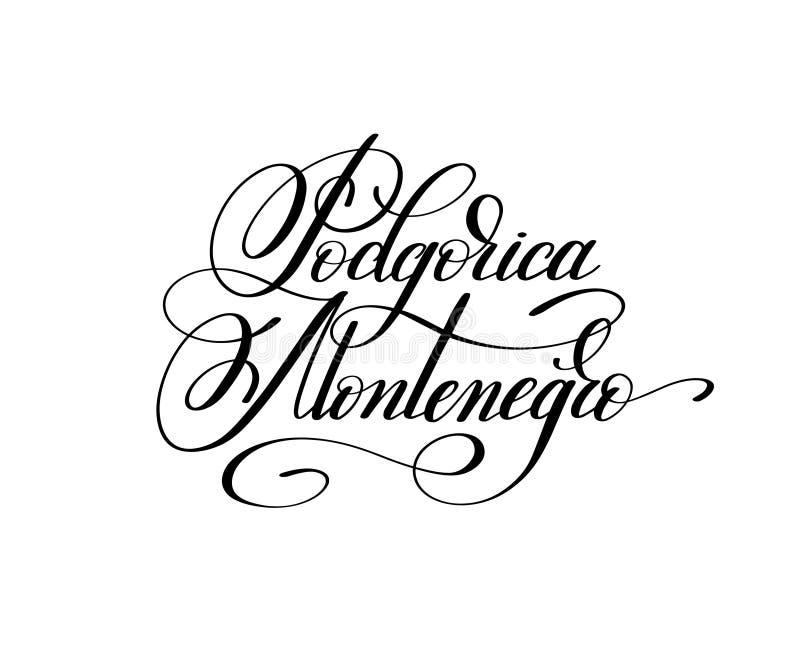 递在欧洲首都上写字-波多里加Mont的名字 库存例证