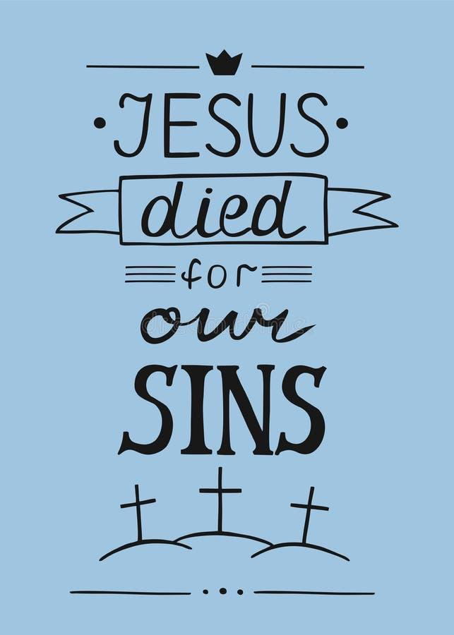 递在耶稣上写字为我们的与树十字架的罪孽死了 库存例证