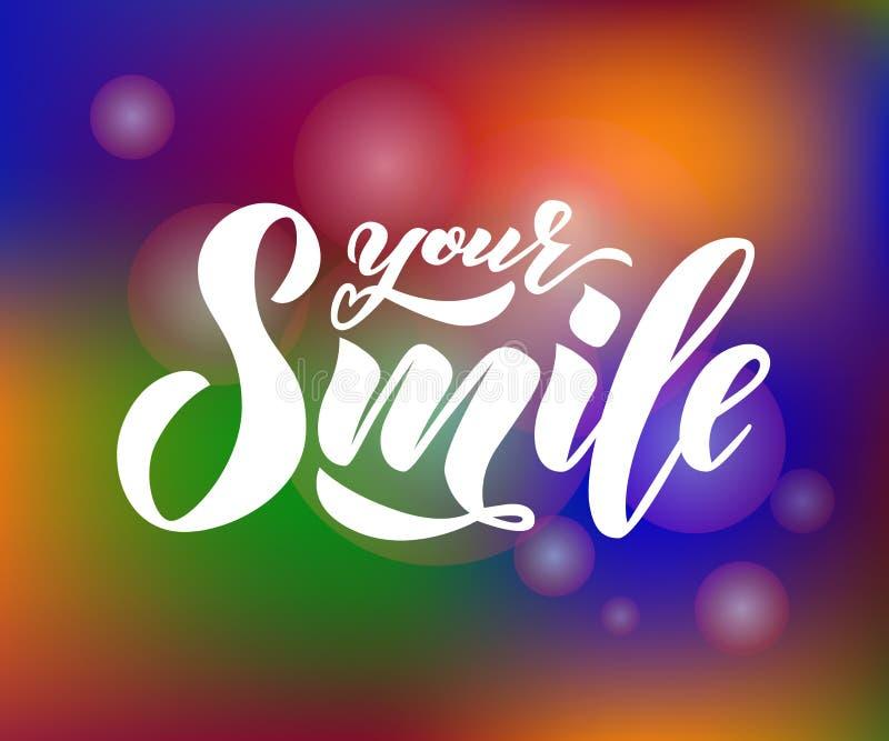 递文本字法您的在五颜六色的背景的微笑与bokeh 启发词组 传染媒介字法 库存例证