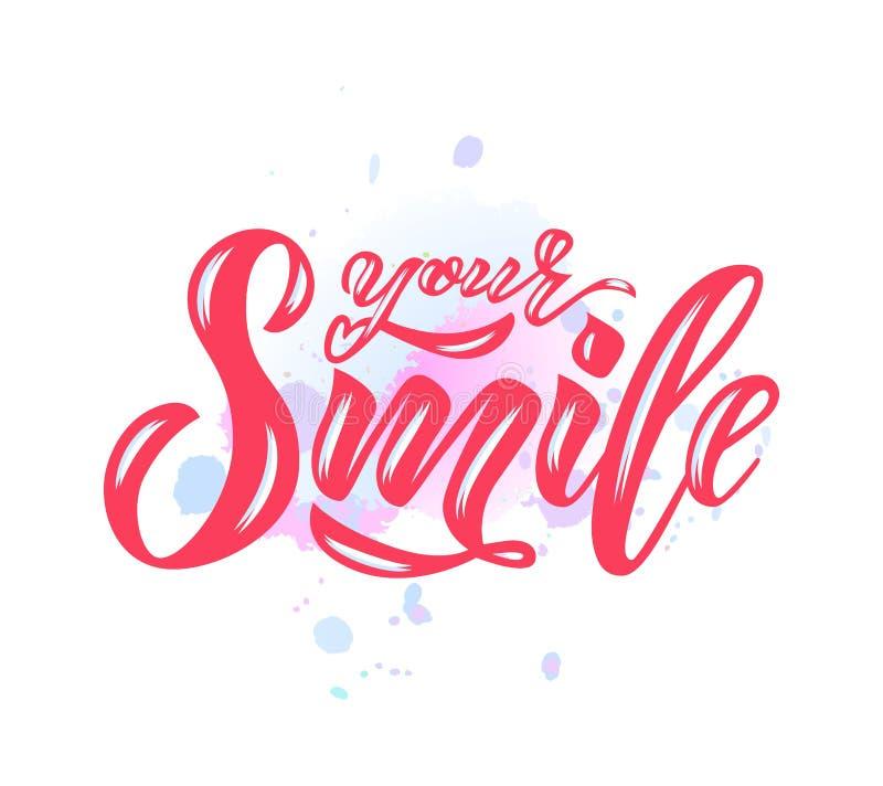 递文本字法您的在水彩斑点的微笑 启发词组 传染媒介字法 向量例证