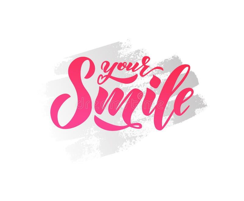 递文本字法您的在水彩斑点的微笑 启发词组 传染媒介字法 库存例证