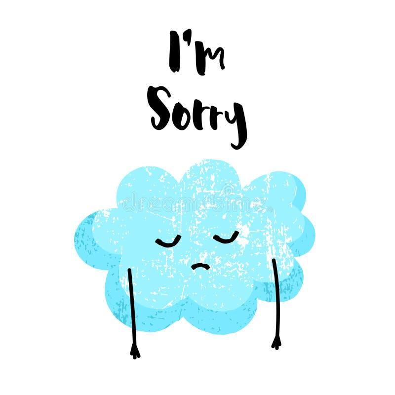 逗人喜爱的云彩是哀伤的 我` m抱歉的卡片 平的样式 也corel凹道例证向量 向量例证
