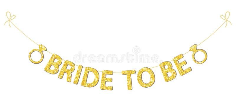 逗人喜爱的bachelorette党旗布,金子闪烁信件和定婚戒指 库存例证