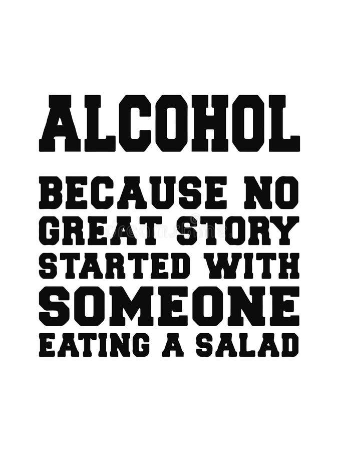 酒精,因为了不起的故事没有开始以吃沙拉的某人 E 向量例证