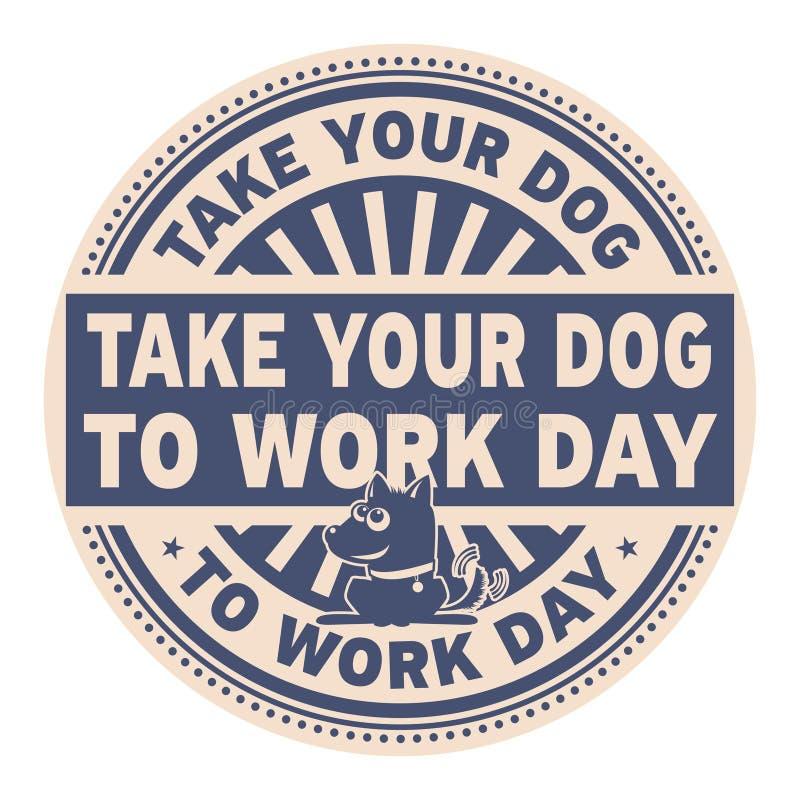 采取您的狗对工作天邮票 向量例证