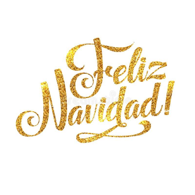 金子圣诞快乐西班牙人卡片 金黄发光的闪烁 书法问候海报Tamplate 查出的空白背景 皇族释放例证