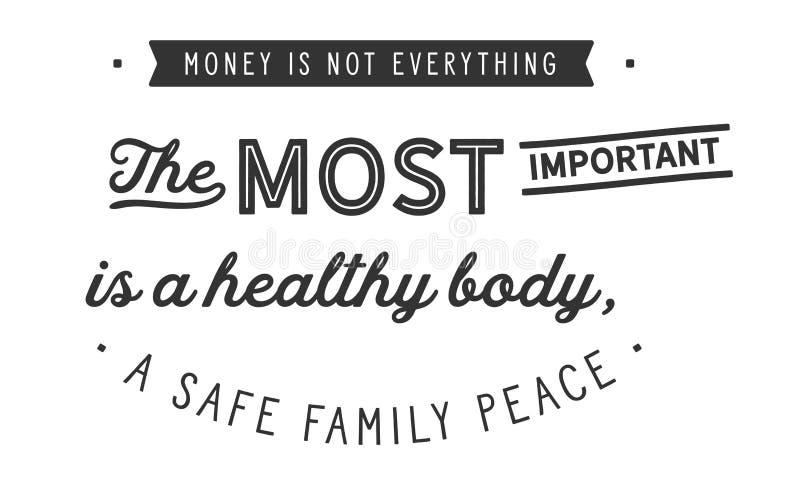 金钱并非一切,最重要是一个健康身体,安全家庭和平 库存例证