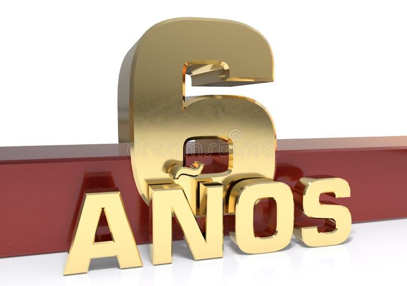 金黄数字六和年的词 翻译从西班牙人-几年 3d例证 库存例证