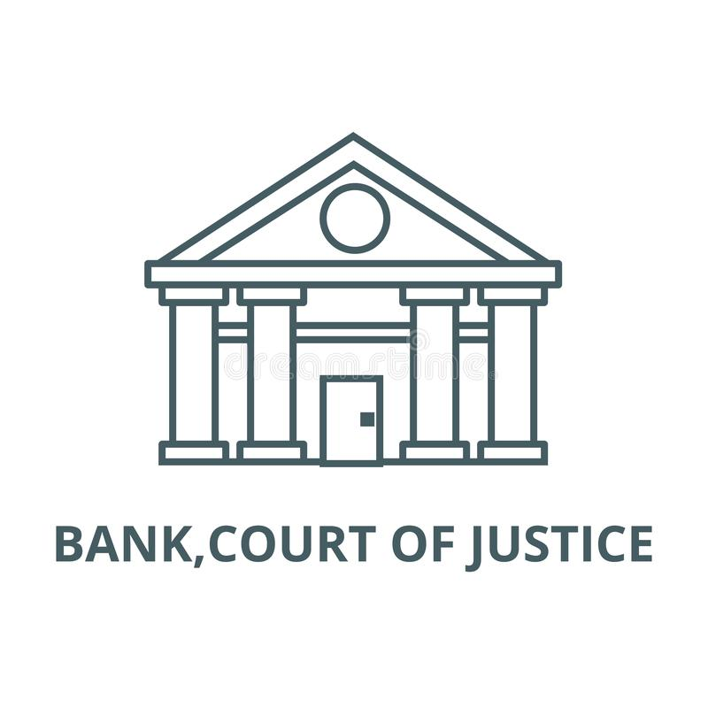 银行,法院线象,传染媒介 银行,法院概述标志,概念标志,平的例证 库存例证