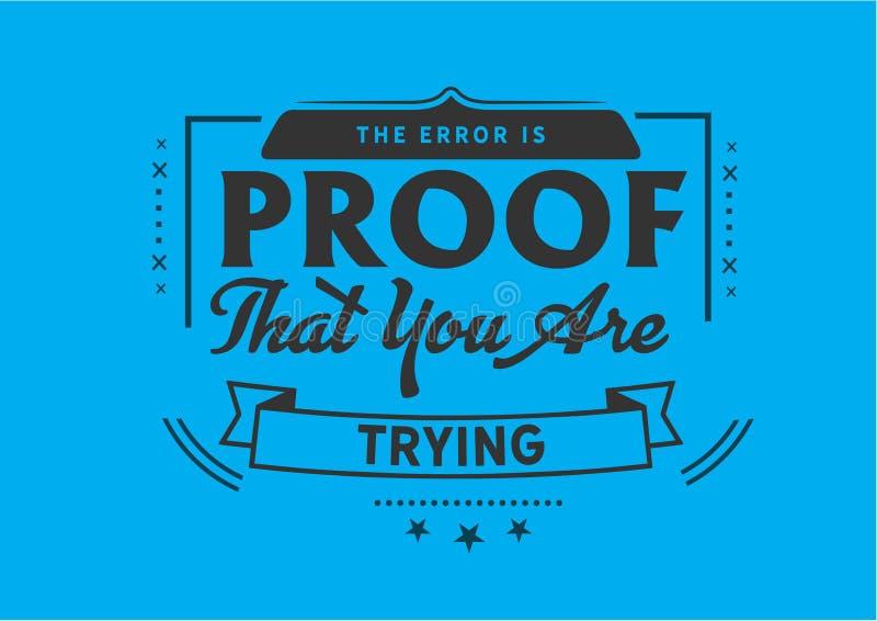 错误是您尝试的证明 免版税图库摄影