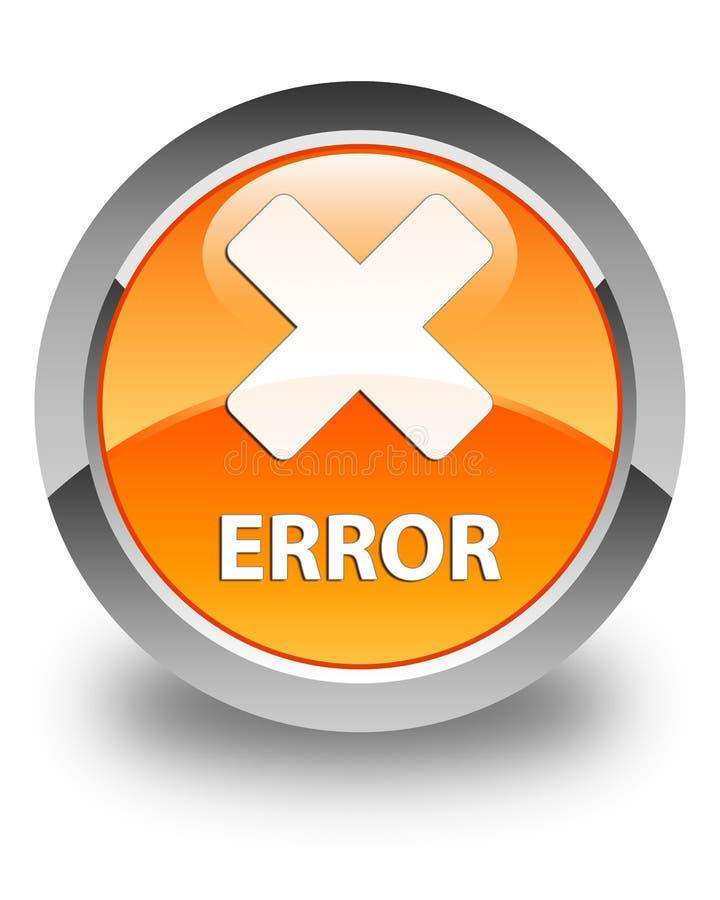 错误(取消象)光滑的橙色圆的按钮 皇族释放例证