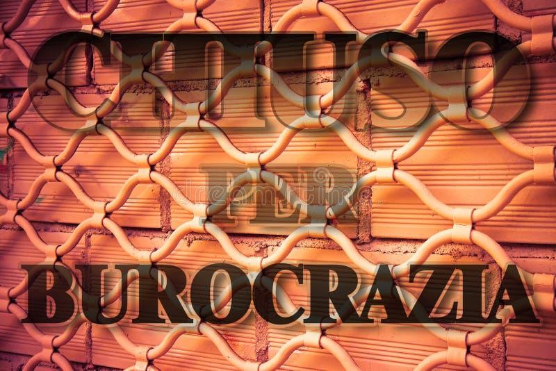 闭合由于官僚-在意大利语概念图象 免版税库存图片