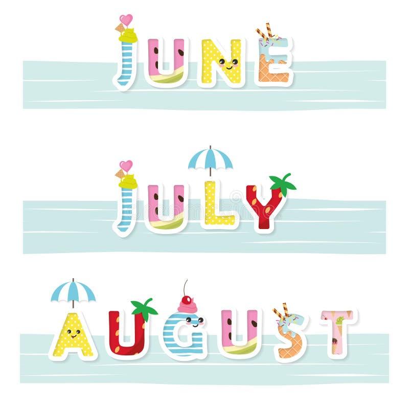 题字6月, 7月,威严的滑稽的 动画片kawaii信件 对海报,横幅夏天设计 向量例证