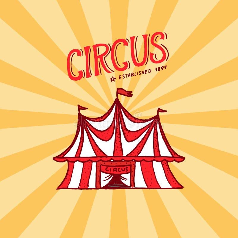 马戏场帐篷徽章模板 杂技演员和小丑表现的竞技场  葡萄酒狂欢节商标或象征 标签为 向量例证