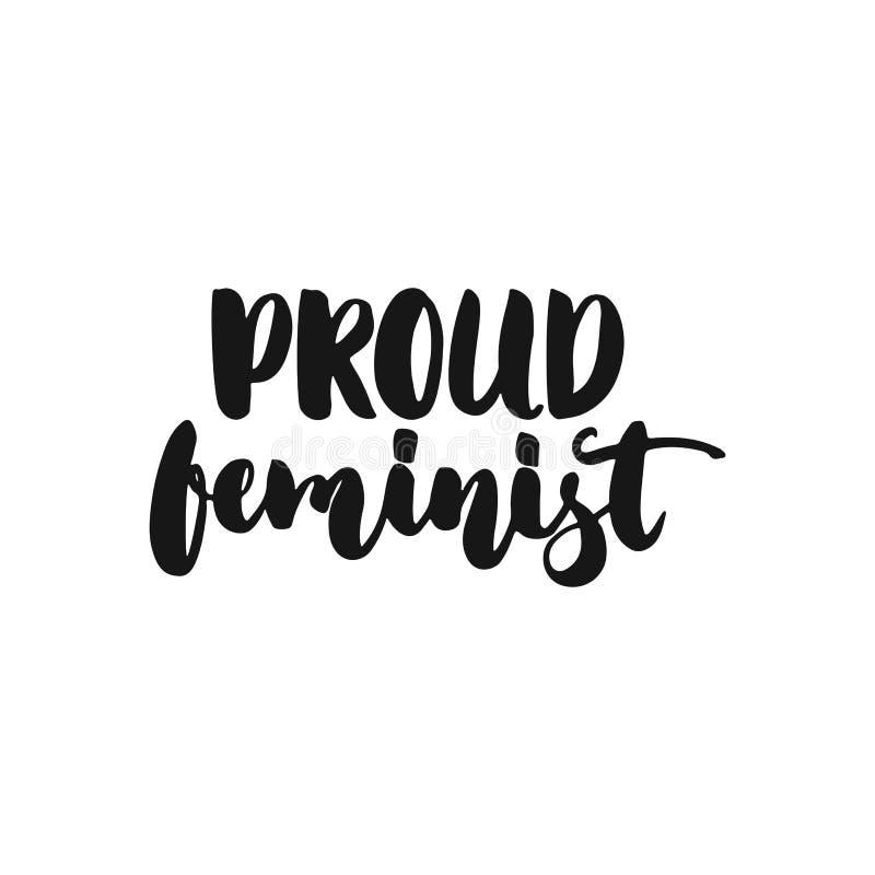 骄傲的女权主义-关于在白色背景隔绝的女权主义的手拉的字法词组 乐趣刷子墨水题字 皇族释放例证