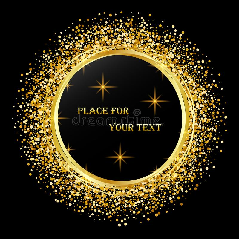 黑色和金背景与圈子框架和空间文本的 传染媒介闪烁装饰,金黄尘土 皇族释放例证
