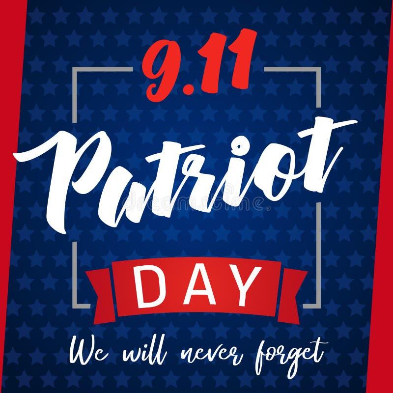 9/11,爱国者天美国从未忘记字法海报 库存例证