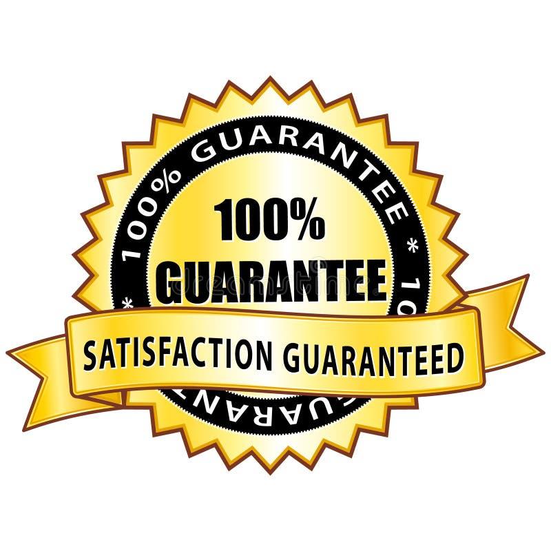 100% guarantee. Golden satisfaction medal royalty free illustration