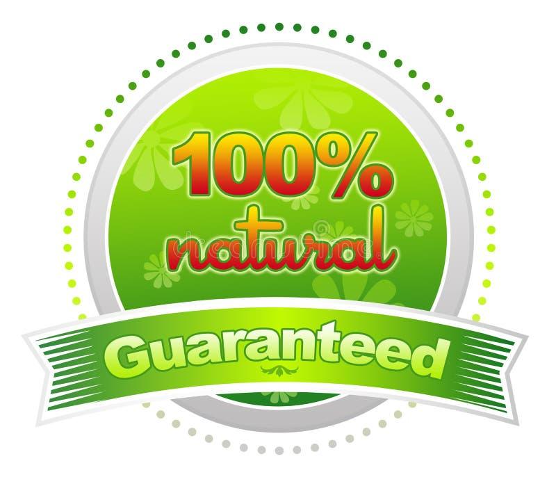 100% Natural Guaranteed royalty free illustration