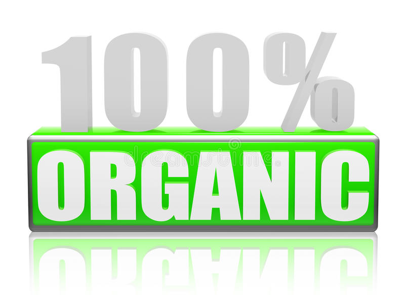 Download 100% Organic stock image. Image of save, ecological, certificate - 25139563