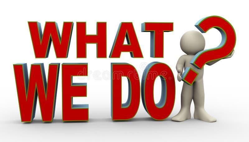 3d mens - wat wij doen? royalty-vrije illustratie